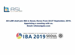 ASL LAW join IBA 2019 Korea, Business Meeting. IBA Seoul 2019.