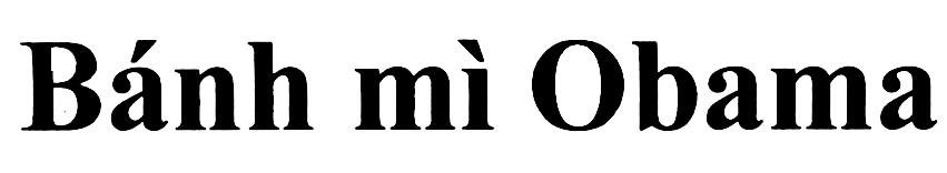 Banh My Obama - Nhãn hiệu đã được đăng ký và cấp tại Việt Nam