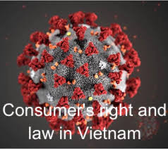 COVID 10 (NCOV): information about consumer's right, hospitality and law in Vietnam