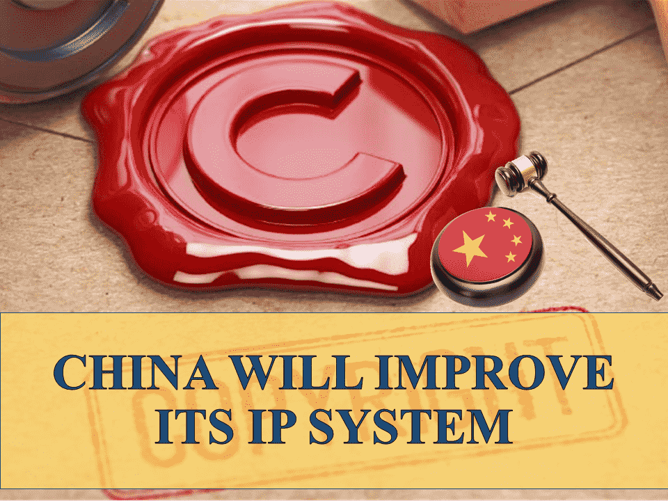 China will improve its IP system