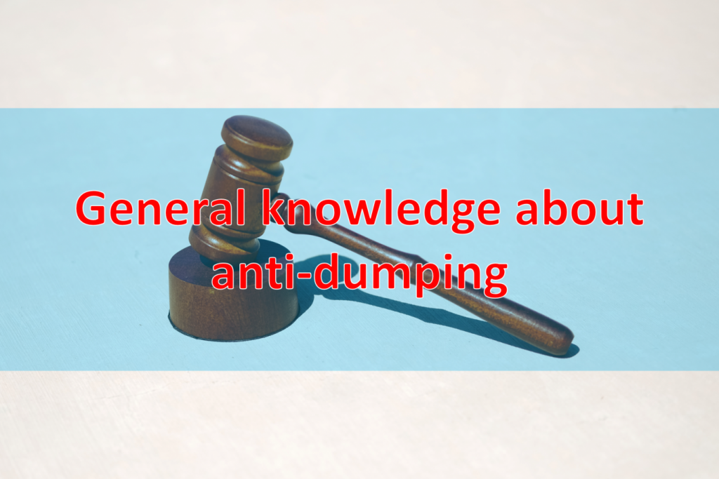 General knowledge about anti-dumping