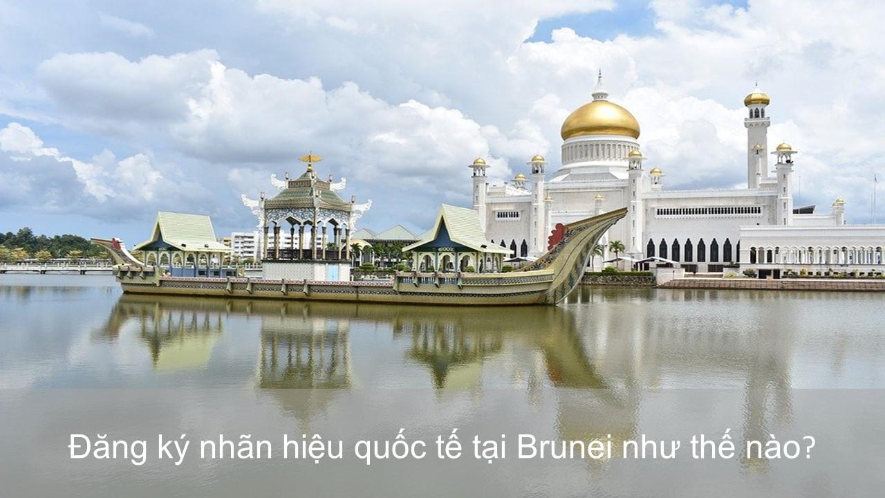 Nhãn hiệu có khả năng đăng ký tại Brunei, Nguyên tắc nộp đơn đăng ký nhãn hiệu quốc tế tại Brunei, Việc sử dụng nhãn hiệu trong thực tế tại Brunei, Thủ tục đăng ký nhãn hiệu tại Brunei, Quyền của chủ sở hữu sau khi đã đăng ký nhãn hiệu tại Brunei, Các tài liệu bắt buộc để nộp đơn đăng ký nhãn hiệu tại Brunei, đăng ký thương hiệu tại Brunei, bảo hộ thương hiệu tại Brunei
