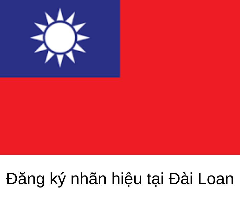 Những điều cần biết khi đăng ký nhãn hiệu quốc tế tại Đài Loan, đăng ký nhãn hiệu tại Đài Loan, đăng ký nhãn hiệu quốc tế tại Đài Loan, đăng ký nhãn hiệu ở Đài Loan, đăng ký nhãn hiệu quốc tế ở Đài Loan, nhãn hiệu tại Đài Loan, thủ tục đăng ký nhãn hiệu tại Đài Loan