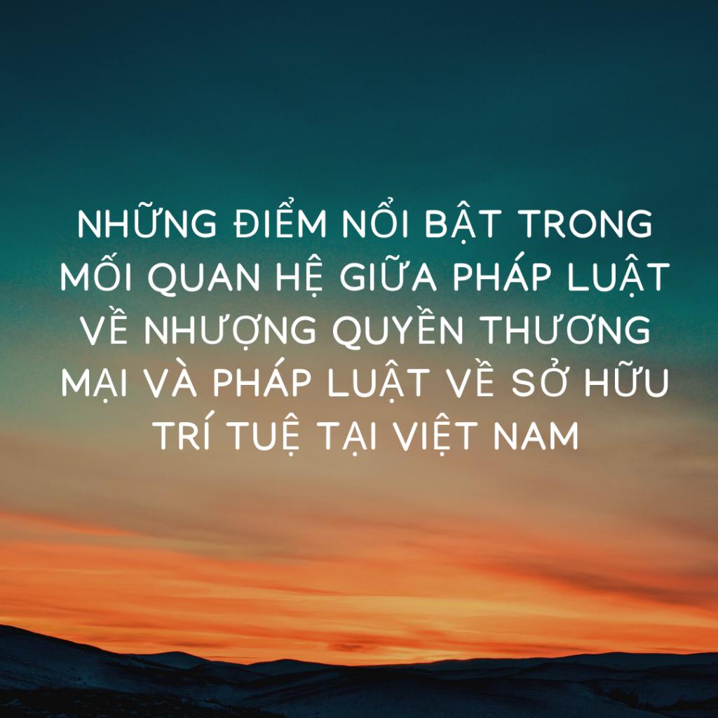 luật về nhượng quyền thương mại, Những điểm nổi bật trong mối quan hệ giữa pháp luật về nhượng quyền thương mại và pháp luật về sở hữu trí tuệ tại Việt Nam, mối quan hệ giữa pháp luật về nhượng quyền thương mại và pháp luật về sở hữu trí tuệ tại Việt Nam, Luật nhượng quyền thương mại tại Việt Nam, Hợp đồng nhượng quyền thương mại, nhượng quyền thương mại tại Việt Nam, nhượng quyền thương mại và sở hữu trí tuệ, nhượng quyền thương mại, sở hữu trí tuệ, mối quan hệ nhượng quyền thương mại và sở hữu trí tuệ, sở hữu trí tuệ, nhượng quyền thương mại