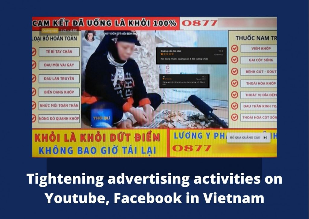 Tightening advertising activities in Vietnam, tightening the cross-border supply of online advertising services in Vietnam, Cross-border Advertising Decree in Vietnam, Decree 70/2021/ND-CP regarding the cross-border supply of online advertising services in Vietnam, Principles and obligations of foreign organisations and individuals trading in cross-border advertising services in Vietnam, New regulations specified in Article 13 of Decree 70, New points of Decree 70/2021/ND-CP, New points of Law on Advertising in Vietnam, advertising activities on Youtube in Vietnam, advertising activities on facebook in Vietnam